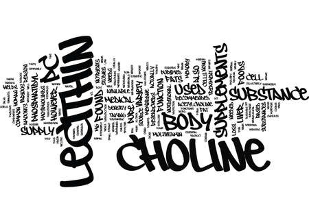 LECITHIN AND CHOLINE Text Background Word Cloud Concept Çizim