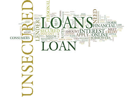 YOUR FASTEST ROUTE TO A QUICK LOAN IS UNSECURED LOANS Text Background Word Cloud Concept Ilustração