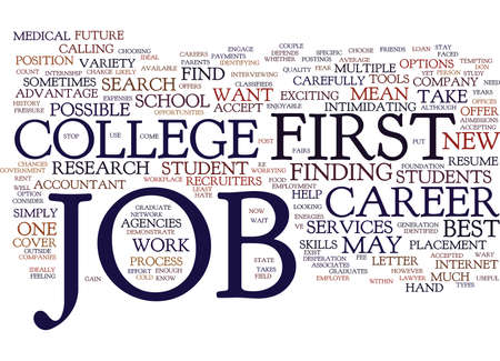 YOUR FIRST JOB OUT OF COLLEGE MAKE IT COUNT Text Background Word Cloud Concept