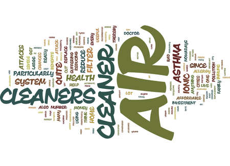 YOUR HEALTH AND AIR CLEANERS Text Background Word Cloud Concept