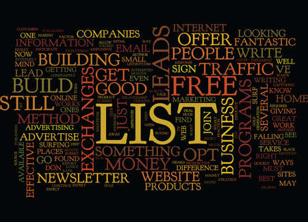 YOUR MONEY IS STILL IN YOUR LIST BUILD IT Text Background Word Cloud Concept