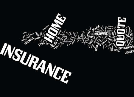 YOUR GUIDE TO THE HOME INSURANCE QUOTE Text Background Word Cloud Concept Ilustrace