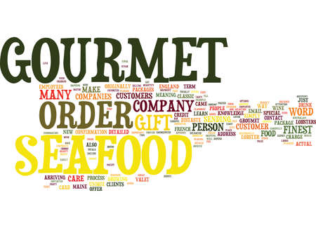 GOURMET SEAFOOD IS A GREAT GIFT Text Background Word Cloud Concept Ilustração