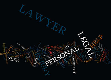 LEGAL HELP FOR PERSONAL INJURY Text Background Word Cloud Concept Illustration