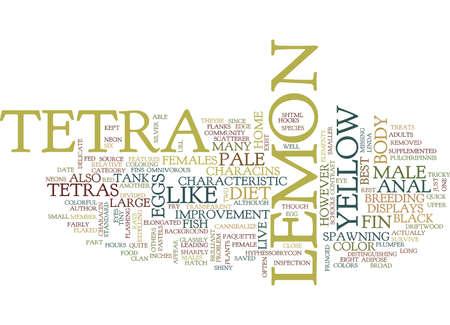 LEMON TETRAS Text Background Word Cloud Concept