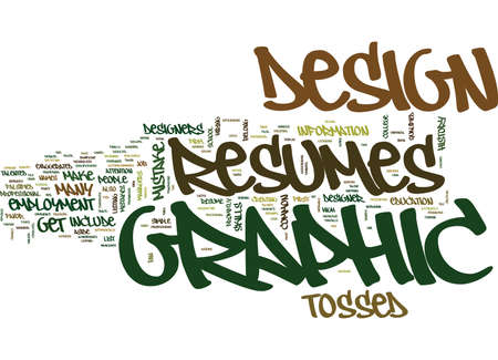 GRAPHIC DESIGN RESUMES Text Background Word Cloud Concept