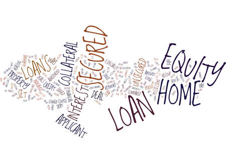 Z SECURED HOME EQUITY LOAN Text Background Word Cloud Concept
