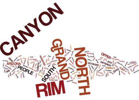 GRAND CANYON NORTH RIM Text Background Word Cloud Concept Illustration