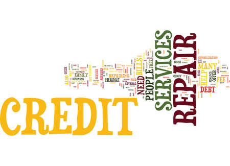 YOUR GUIDE TO CREDIT REPAIR SERVICES Text Background Word Cloud Concept Illustration