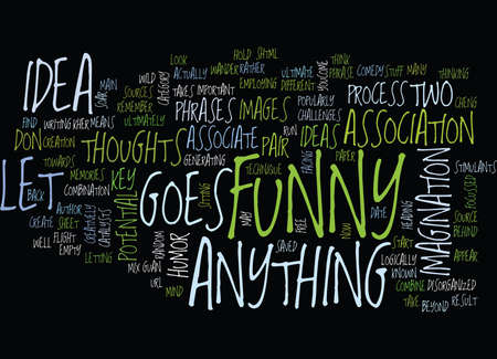 LET S ASSOCIATE WITH FUNNY STUFF Text Background Word Cloud Concept Illustration