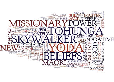 LESSONS OF A JEDI MASTER AND A MAORI SEER Text Background Word Cloud Concept