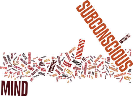 YOUR SUBCONSCIOUS MIND THE KEY TO YOUR SUCCESSFUL LIFE Text Background Word Cloud Concept