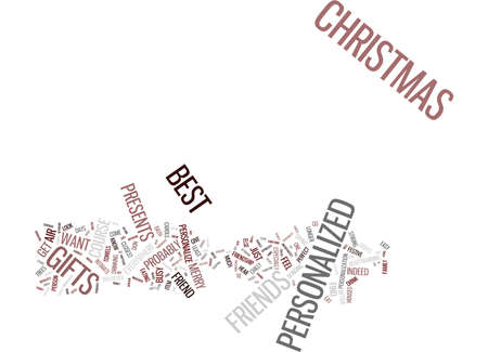 YOUR FRIENDS DESERVE THE BEST PERSONALIZED GIFTS THIS CHRISTMAS Text Background Word Cloud Concept