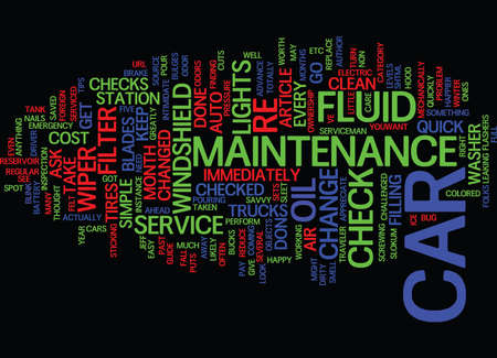 YOUR QUICK AND EASY GUIDE TO CAR MAINTENANCE Text Background Word Cloud Concept Illustration