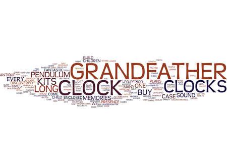 GRANDFATHER CLOCKS는 매직 빌드를 재구성합니다. 텍스트 배경 워드 클라우드 개념 일러스트