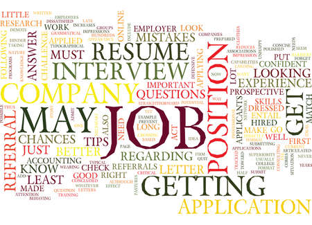 YOUR JOB IS TO FIND A JOB DLVY NICHEBLOWERCOM Text Background Word Cloud Concept Illustration