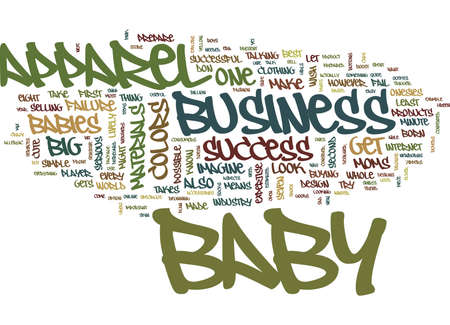 YOUR BIG SUCCESS IN BABY APPAREL BUSINESS Text Background Word Cloud Concept Çizim