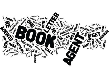 YOUR LITERARY AGENT HOW TO GET ONE FAST Text Background Word Cloud Concept