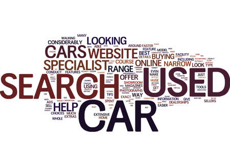 YOUR USED CARS SEARCH IS QUICKER WHEN CONDUCTED ONLINE Text Background Word Cloud Concept