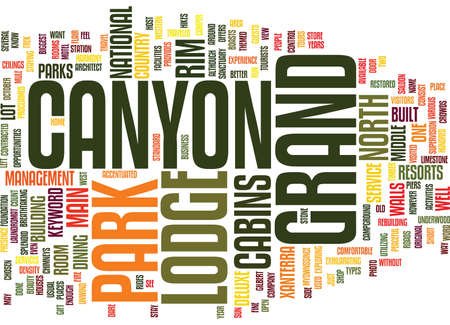 GRAND CANYON LODGE Text Background Word Cloud Concept