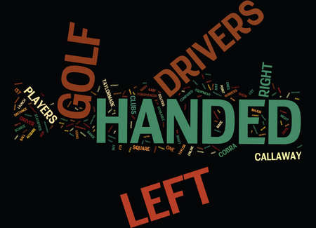 LEFT HANDED DRIVERS Text Background Word Cloud Concept Illustration