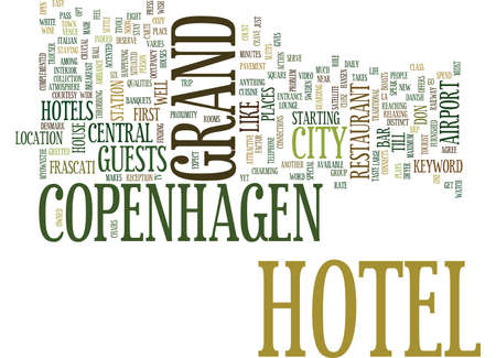 GRAND HOTEL COPENHAGEN Text Background Word Cloud Concept