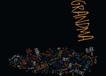 GRANDMA S HERBAL REMEDIES VOOR ZUIGELINGEN EN KINDEREN Tekst Achtergrond Word Cloud Concept