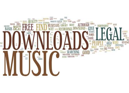 LEGAL MUSIC DOWNLOADS Text Background Word Cloud Concept Ilustração