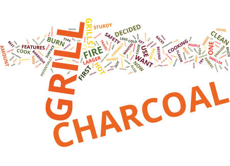 YOUR FIRST CHARCOAL GRILL Text Background Word Cloud Concept