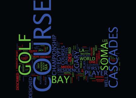 LES CASCADES GOLF COURSE SOMA BAY EGYPT Text Background Word Cloud Concept Illustration