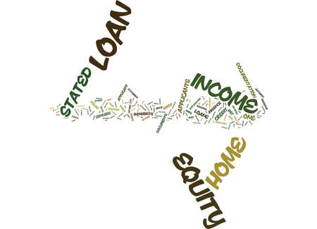 presence: Z STATED INCOME HOME EQUITY LOAN Text Background Word Cloud Concept