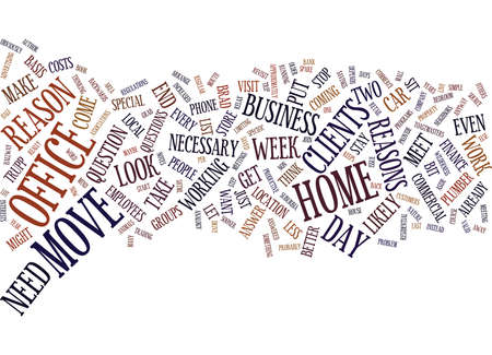 YOUR HOME OFFICE STAY PUT OR MOVE OUT Text Background Word Cloud Concept Ilustração