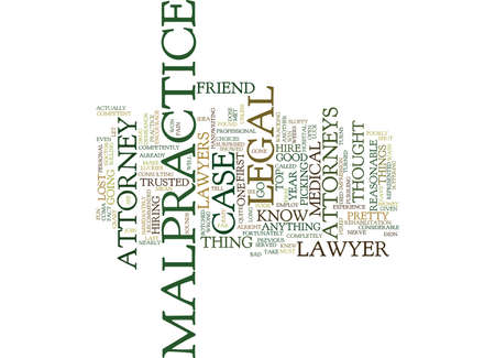 LEGAL MALPRACTICE ATTORNEYS Text Background Word Cloud Concept