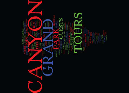 GRAND CANYON TOURS Text Background Word Cloud Concept