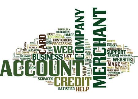 YOUR WEB MERCHANT ACCOUNT Text Background Word Cloud Concept Illustration