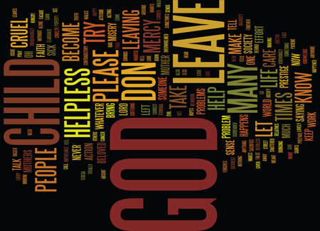 LEFT TO GOD Text Background Word Cloud Concept
