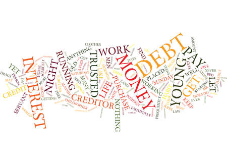LET MONEY WORK FOR YOU DO NOT LET IT WORK AGAINST YOU Text Background Word Cloud Concept