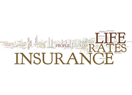 LIFE INSURANCE RATES Text Background Word Cloud Concept