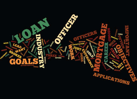 made to order: LOAN OFFICER CAREER OBJECTIVES Text Background Word Cloud Concept