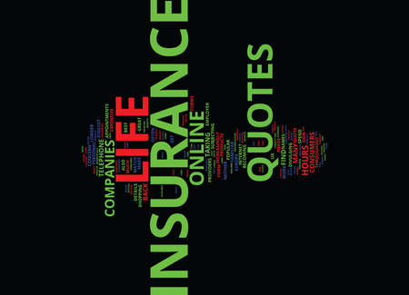 LIFE INSURANCE QUOTES Text Background Word Cloud Concept