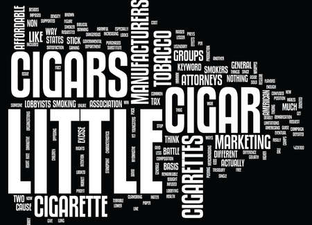 bought: LITTLE CIGARS Text Background Word Cloud Concept