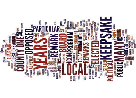 LOCAL ELECTED OFFICIALS THE END OF AN ERA Text Background Word Cloud Concept Illustration