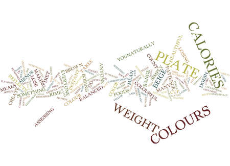 LOAD UP ON COLOR TO LOSE WEIGHT Text Background Word Cloud Concept