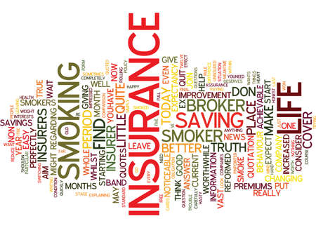 quite: LIFE INSURANCE SMOKE SIGNALS Text Background Word Cloud Concept Illustration