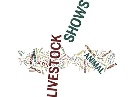aside: LIVESTOCK SHOWS Text Background Word Cloud Concept Illustration