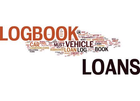 LOGBOOK DARLEHEN SOFORTIGE GENEHMIGUNG VON CASH Text Hintergrund Word Cloud Concept