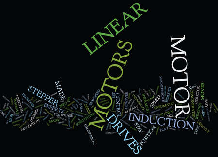 LINEAR MOTORS AND STEPPER MOTORS Text Background Word Cloud Concept Illustration