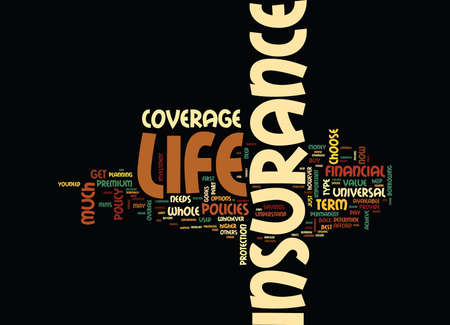 LIFE INSURANCE IS FOR YOUR LIFE Text Background Word Cloud Concept Illustration