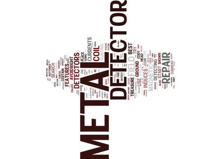 LITTLE KNOWN REPAIR TIPS FOR YOUR METAL DETECTOR Text Background Word Cloud Concept Ilustrace
