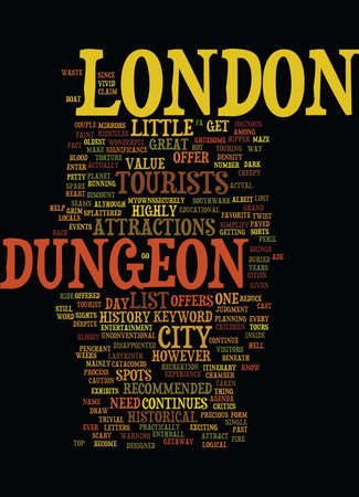 LONDON DUNGEON Text Background Word Cloud Concept Illustration